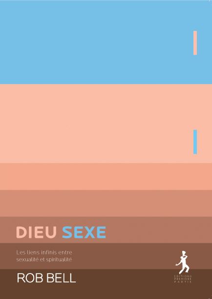 """Rob Bell """"Dieu Sexe"""""""